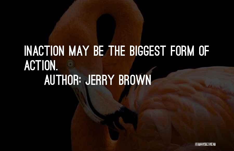 Jerry Brown Quotes 2092041