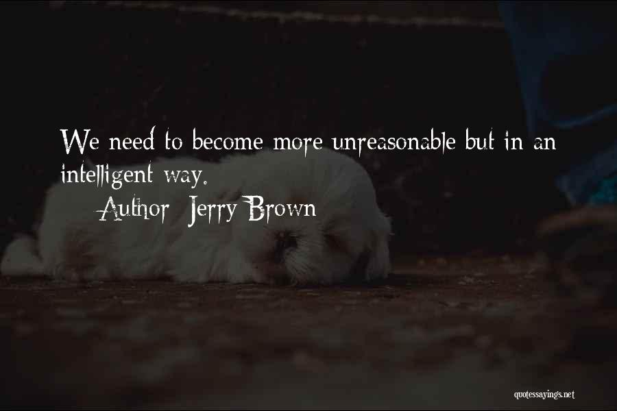 Jerry Brown Quotes 2116223