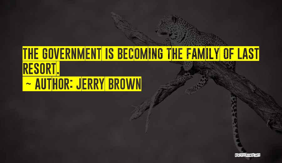 Jerry Brown Quotes 234840