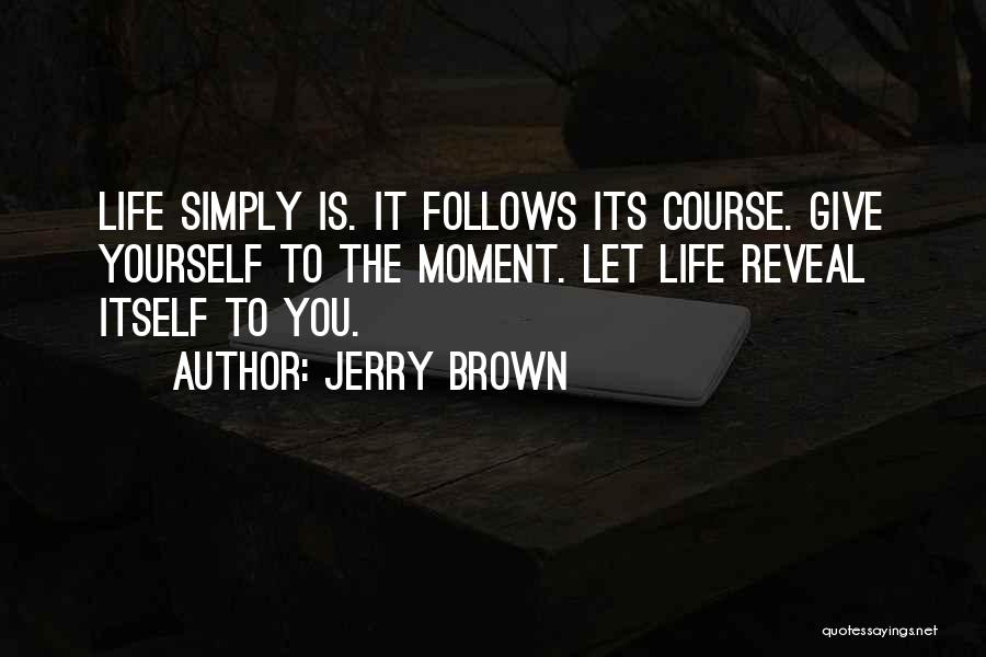 Jerry Brown Quotes 278765
