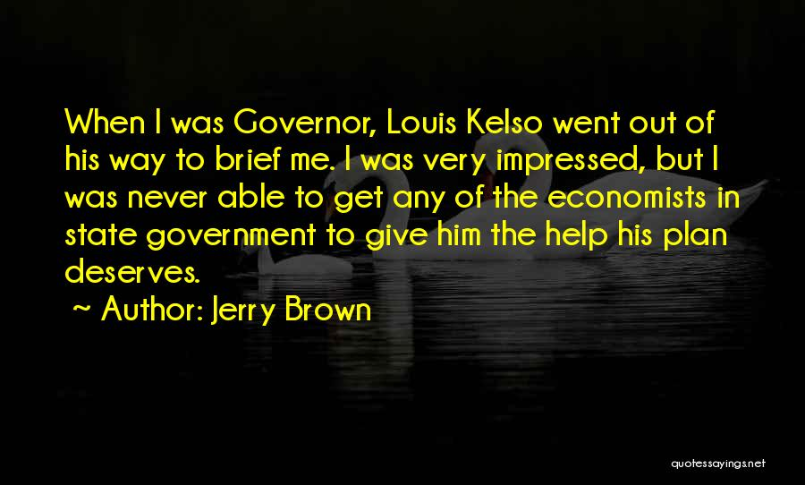 Jerry Brown Quotes 305572