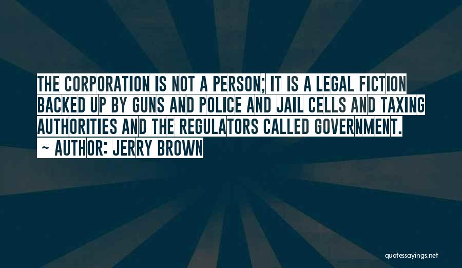 Jerry Brown Quotes 317807