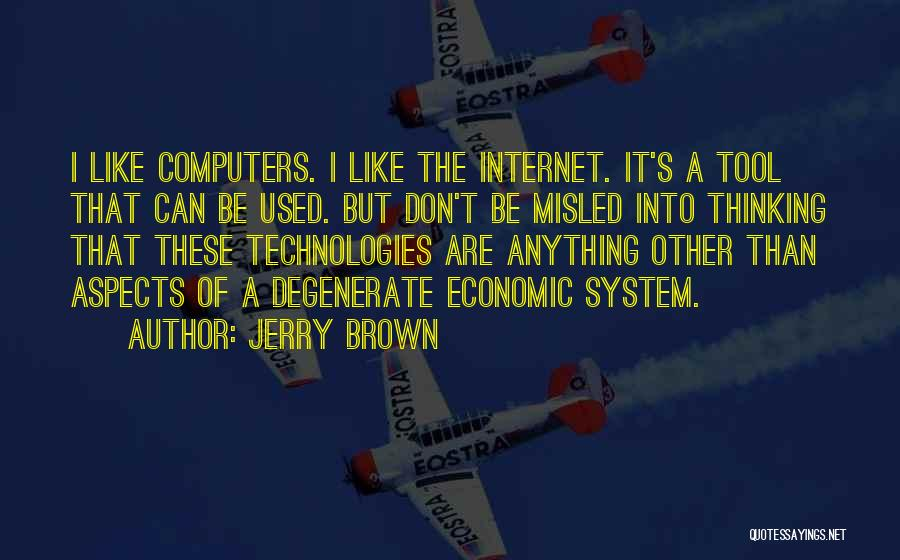 Jerry Brown Quotes 393914