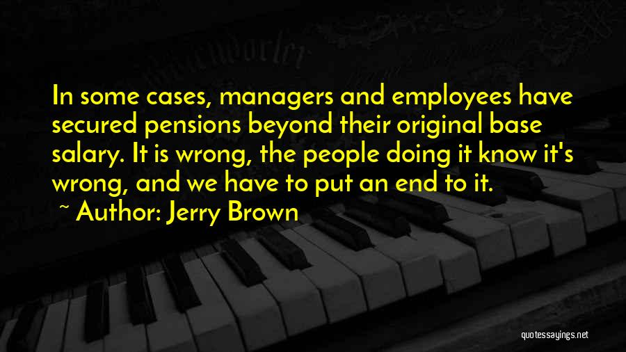 Jerry Brown Quotes 443624