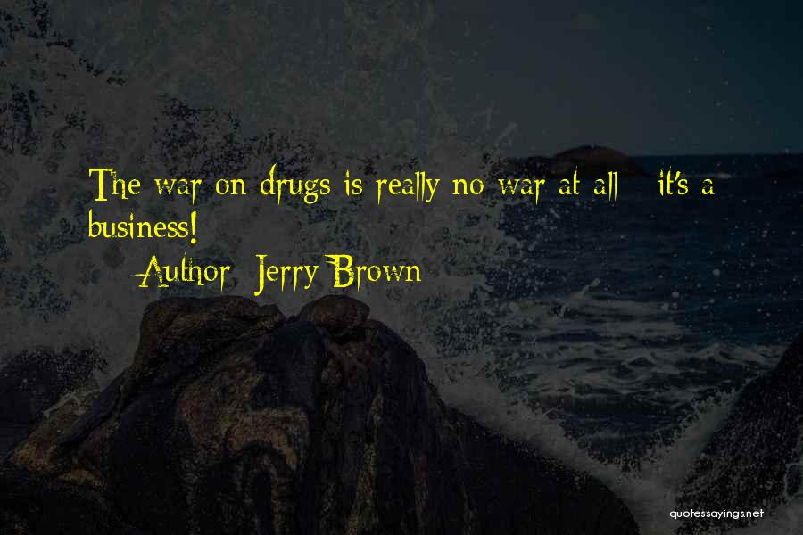 Jerry Brown Quotes 528076