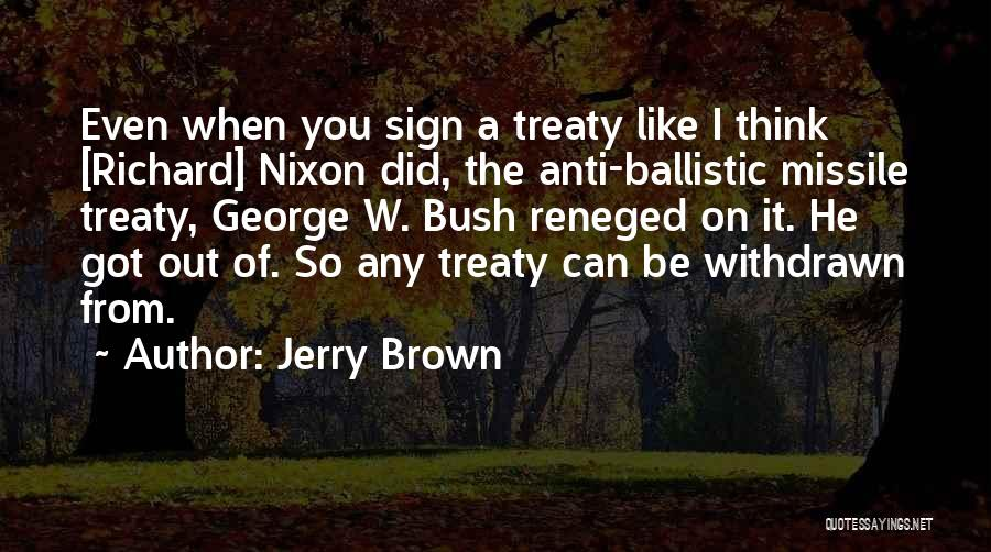 Jerry Brown Quotes 607545