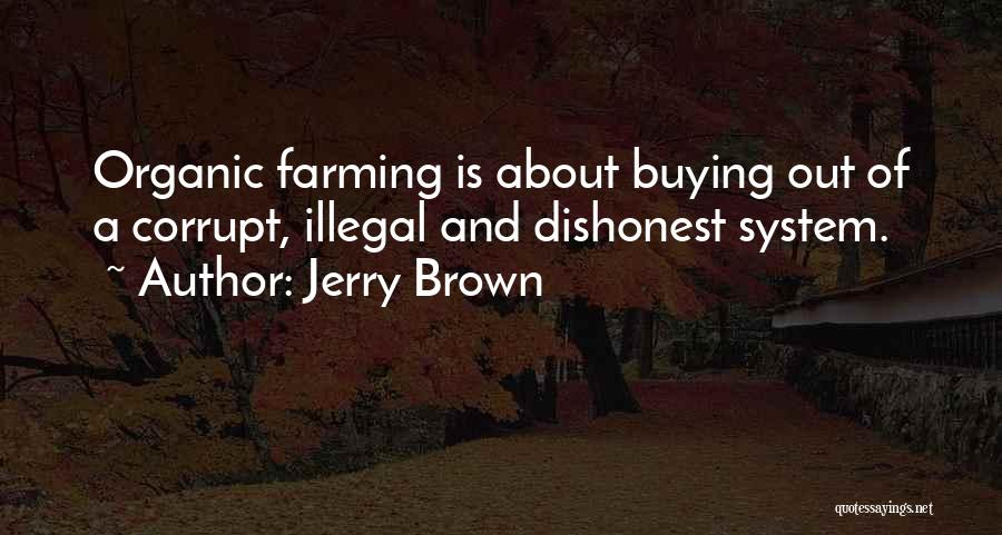 Jerry Brown Quotes 665237