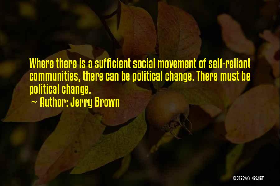 Jerry Brown Quotes 745288