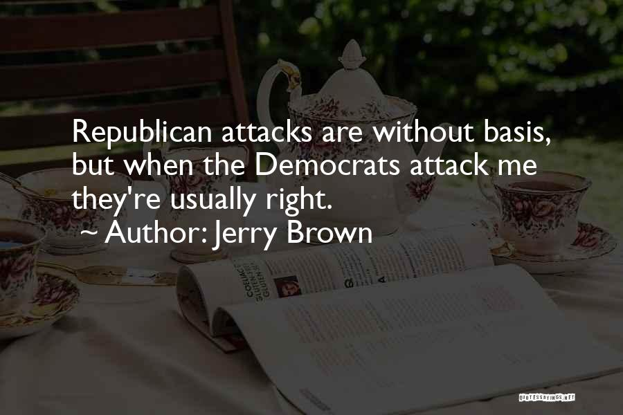 Jerry Brown Quotes 812319