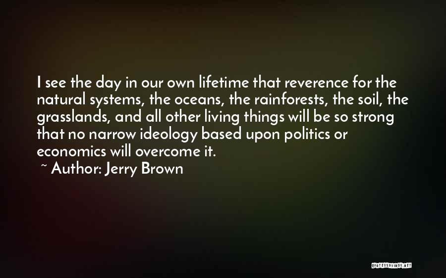 Jerry Brown Quotes 873609