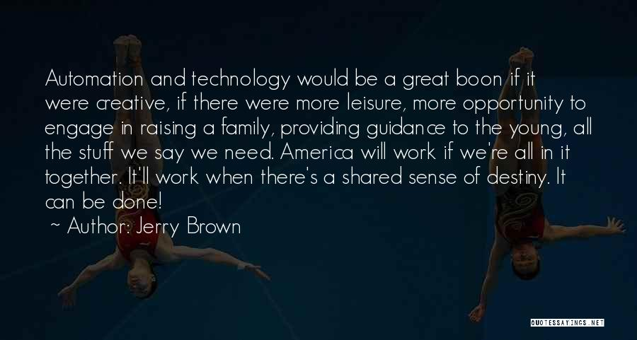 Jerry Brown Quotes 909649