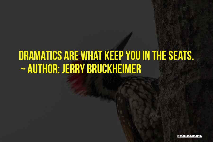 Jerry Bruckheimer Quotes 101285