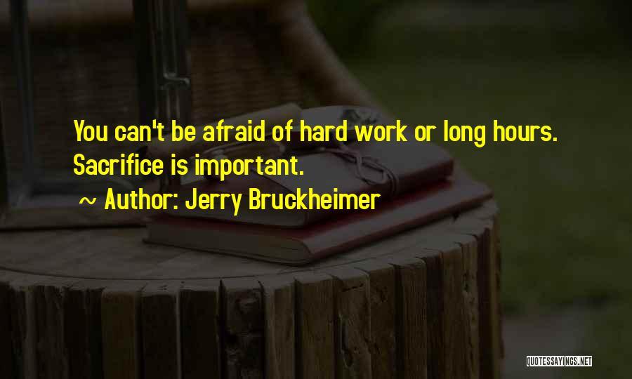 Jerry Bruckheimer Quotes 1083889