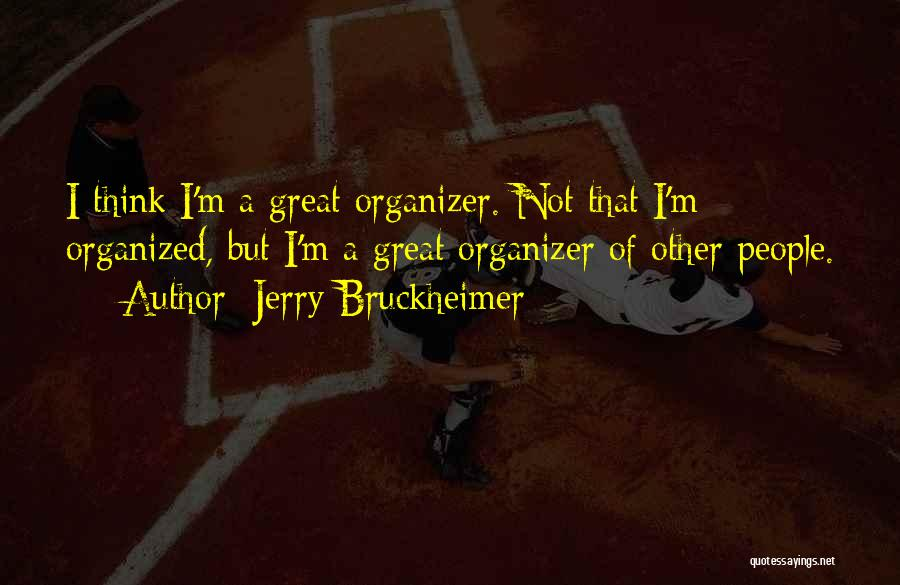 Jerry Bruckheimer Quotes 1538959