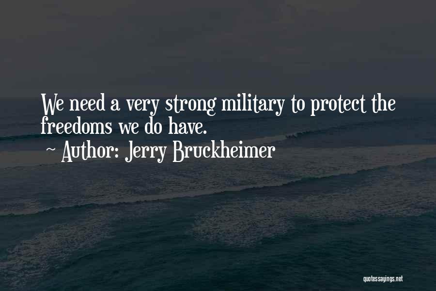 Jerry Bruckheimer Quotes 1540978
