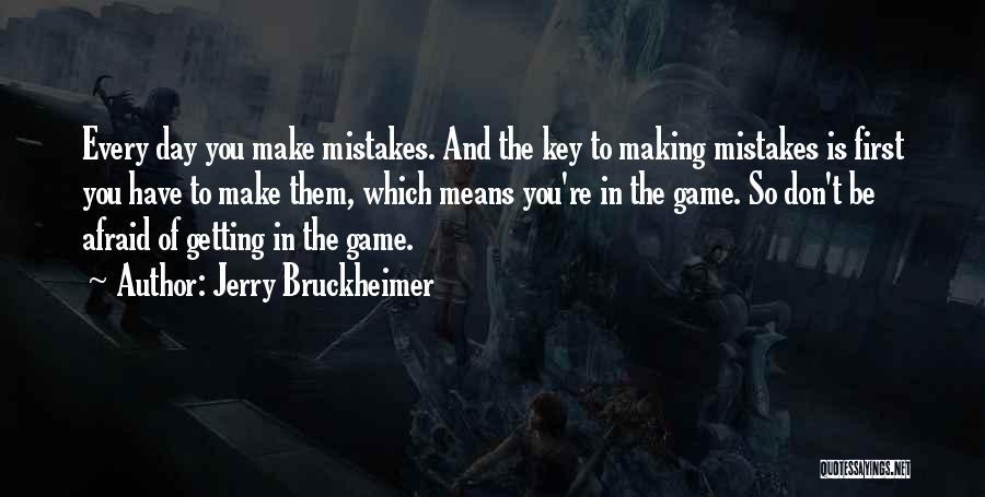 Jerry Bruckheimer Quotes 1923208