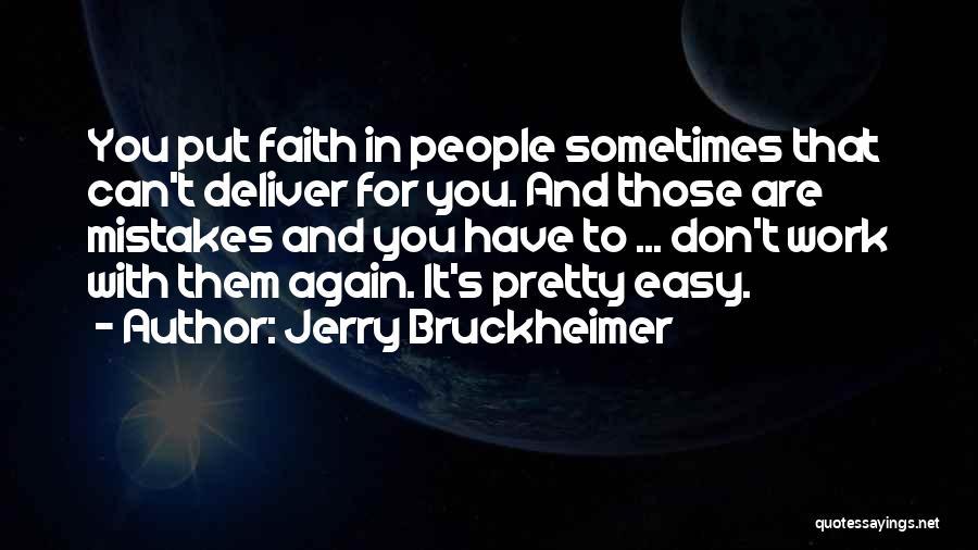 Jerry Bruckheimer Quotes 2071134
