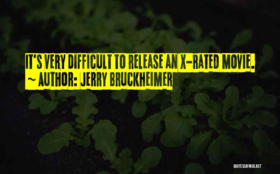 Jerry Bruckheimer Quotes 2200233