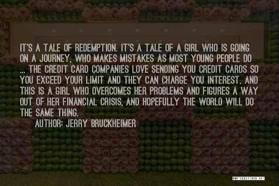 Jerry Bruckheimer Quotes 281454
