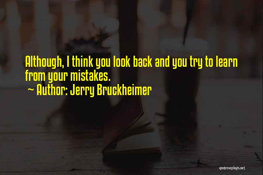 Jerry Bruckheimer Quotes 349539