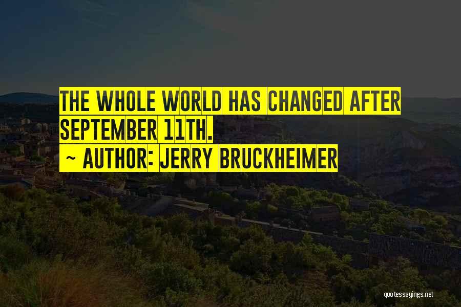 Jerry Bruckheimer Quotes 820591