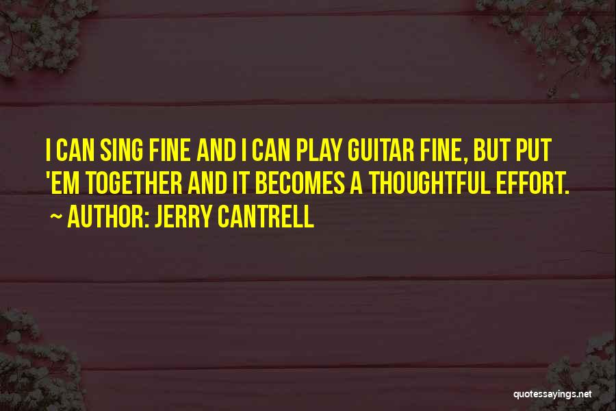 Jerry Cantrell Quotes 1465738