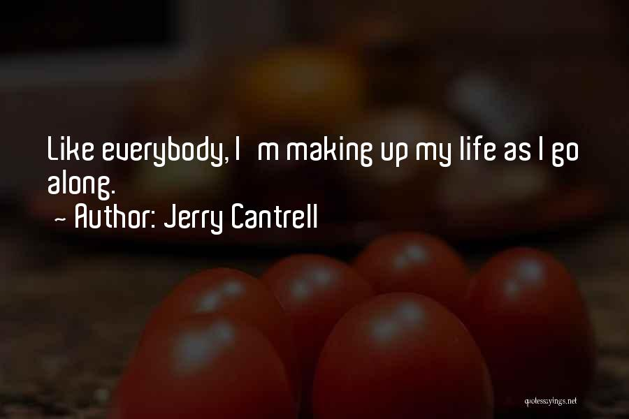 Jerry Cantrell Quotes 1529251