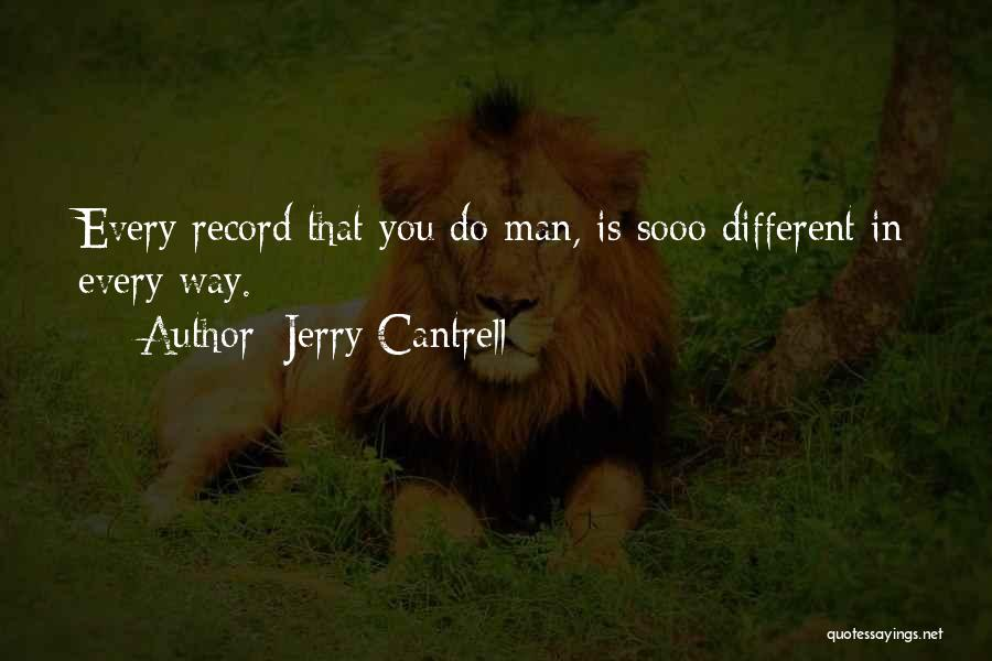 Jerry Cantrell Quotes 1597353