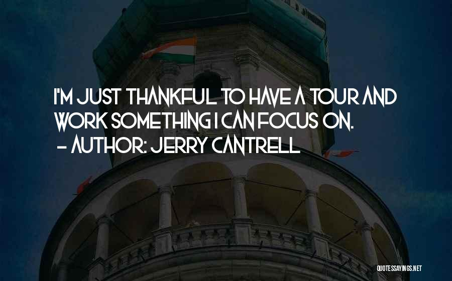 Jerry Cantrell Quotes 1601277