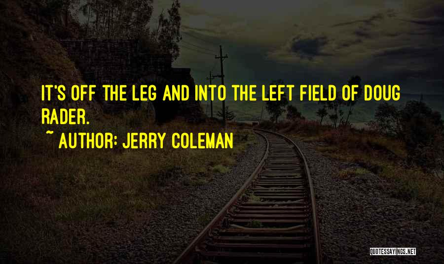 Jerry Coleman Quotes 1324622