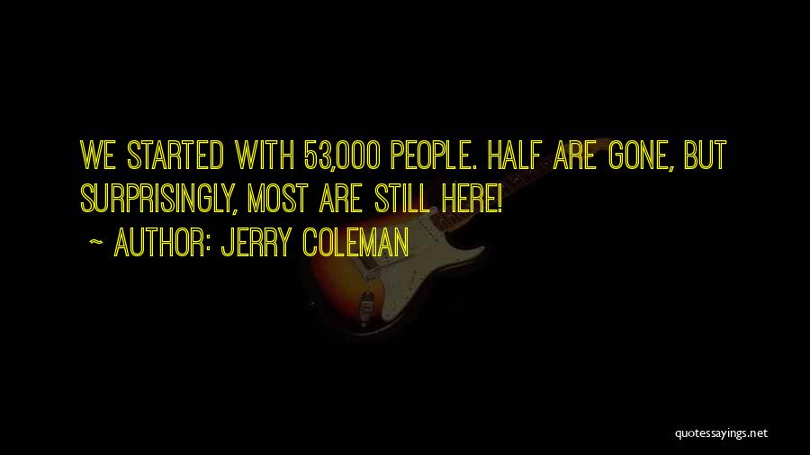 Jerry Coleman Quotes 1392784