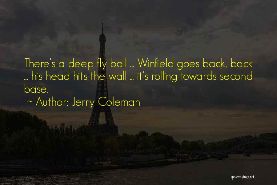 Jerry Coleman Quotes 1426088