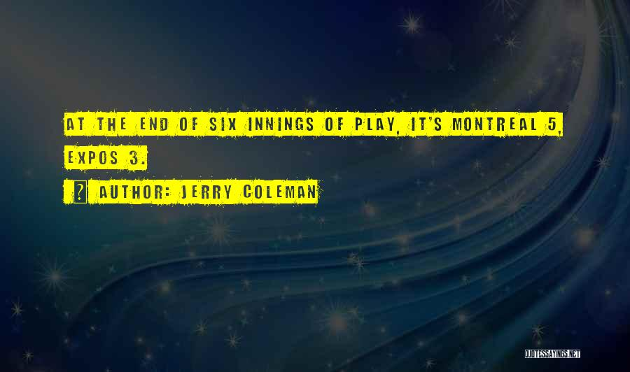 Jerry Coleman Quotes 1486918