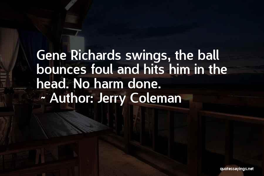 Jerry Coleman Quotes 1500909