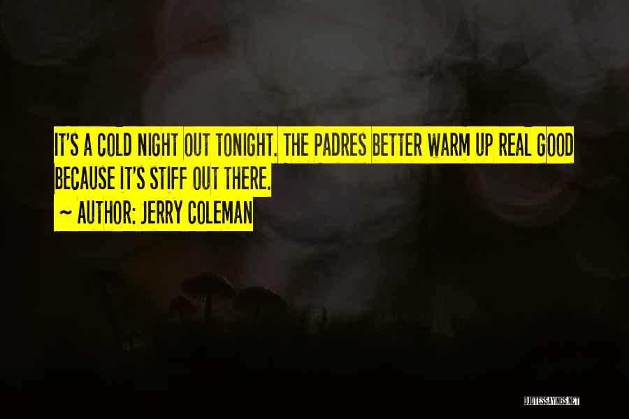 Jerry Coleman Quotes 1582056