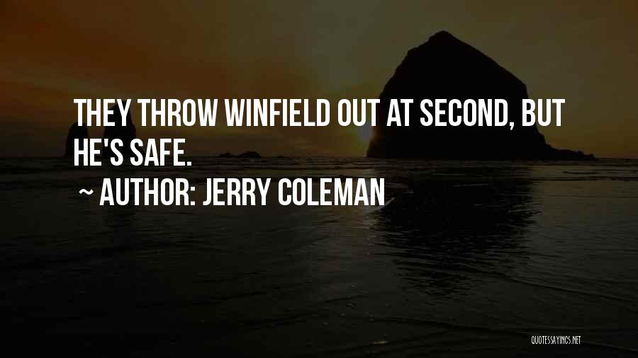 Jerry Coleman Quotes 1682785