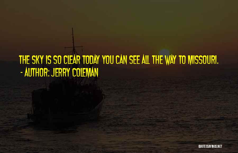Jerry Coleman Quotes 1742674