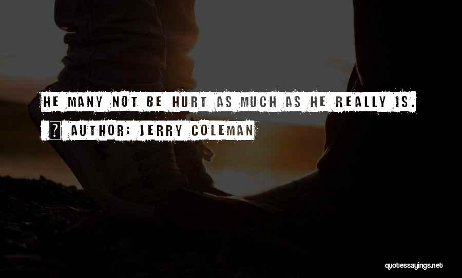 Jerry Coleman Quotes 176933