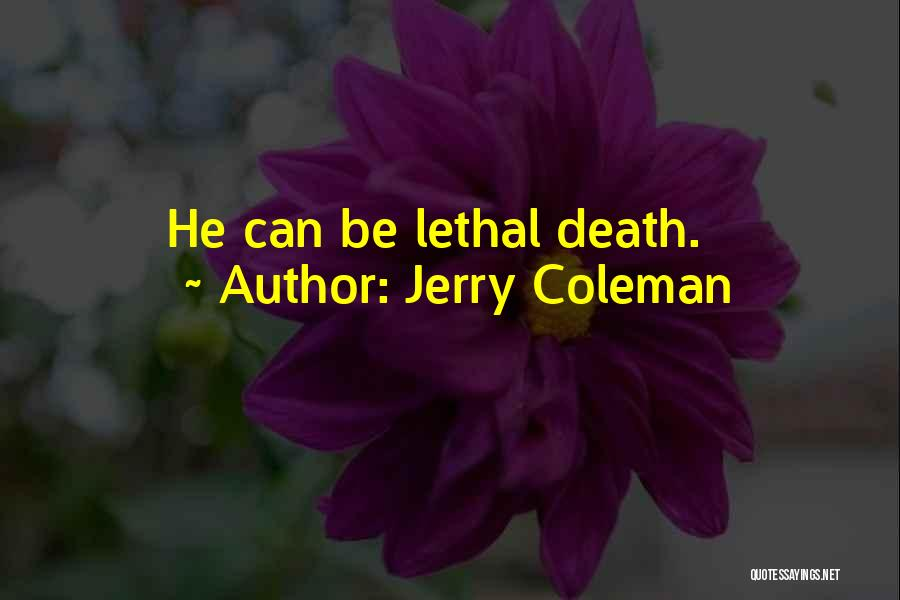 Jerry Coleman Quotes 193770