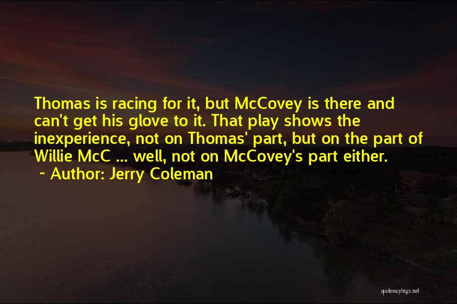 Jerry Coleman Quotes 2033564