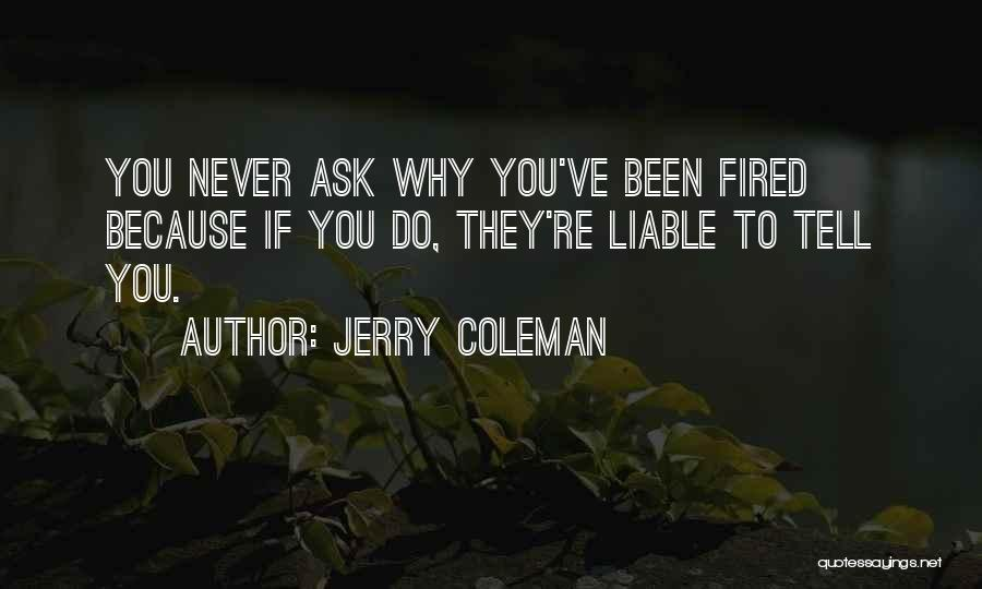 Jerry Coleman Quotes 2092851