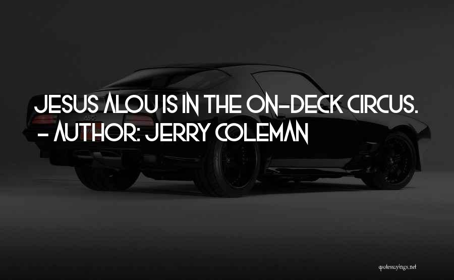 Jerry Coleman Quotes 2101123