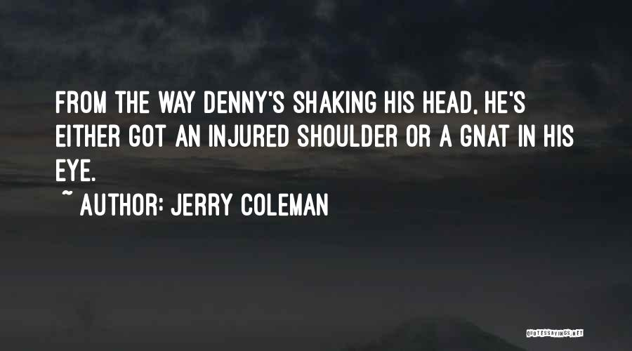 Jerry Coleman Quotes 2119293