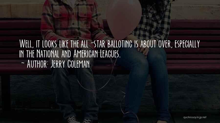 Jerry Coleman Quotes 2146327