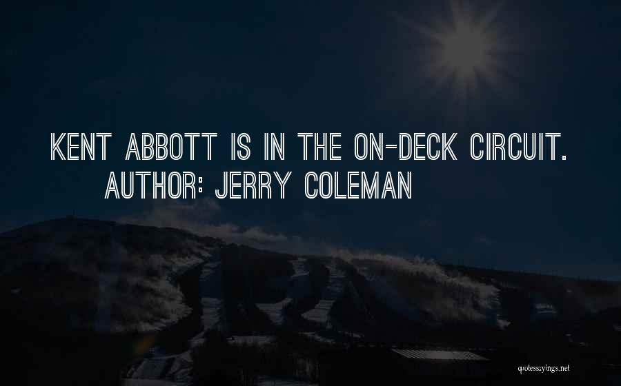 Jerry Coleman Quotes 2153421