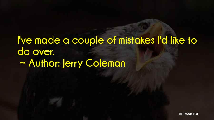 Jerry Coleman Quotes 215350