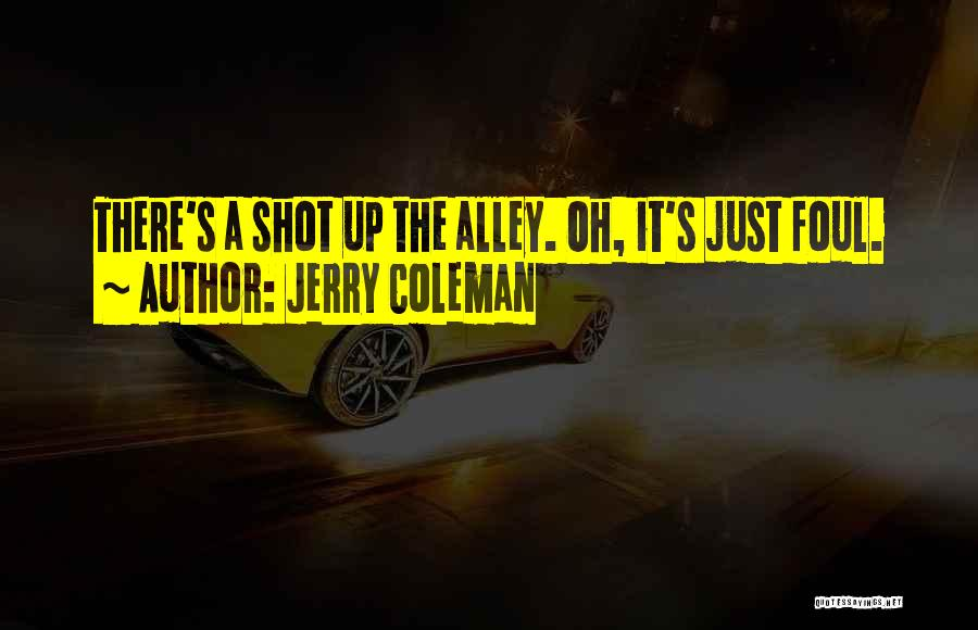 Jerry Coleman Quotes 221924