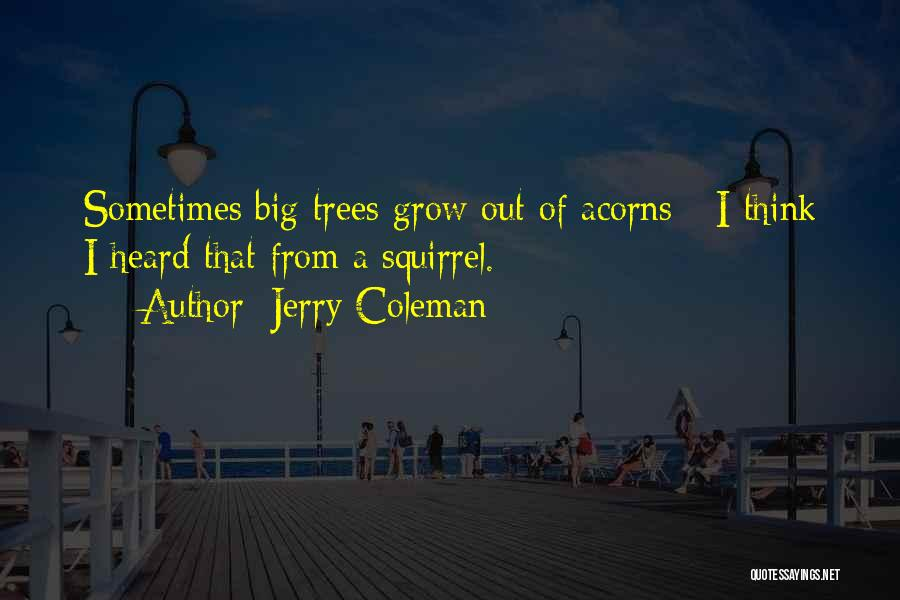Jerry Coleman Quotes 2247472