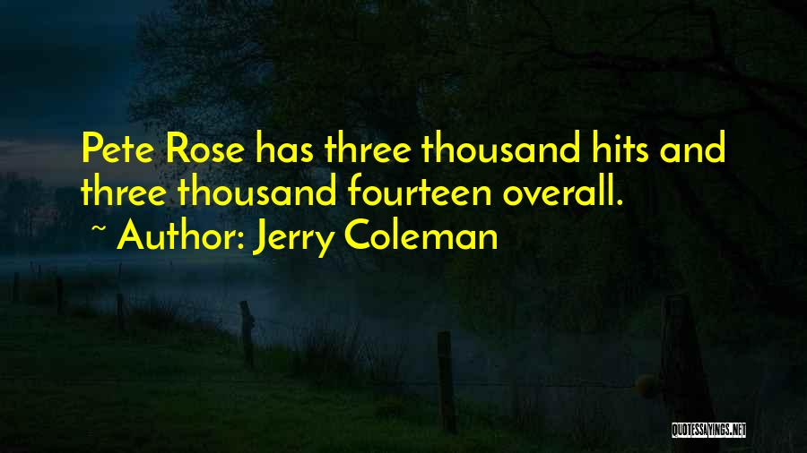 Jerry Coleman Quotes 278314