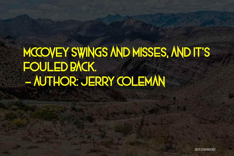 Jerry Coleman Quotes 312108